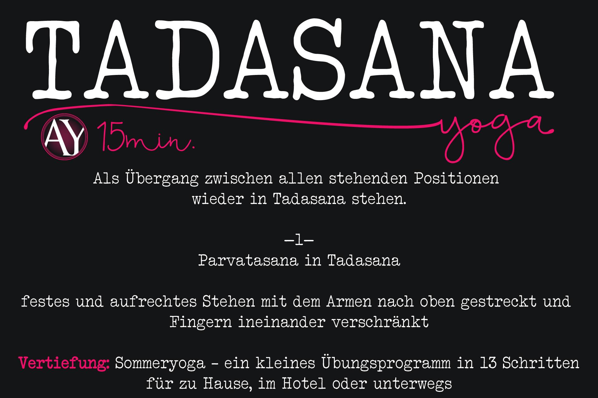 Tadasana <br /> der Berg